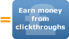 Earn money from clickthroughs